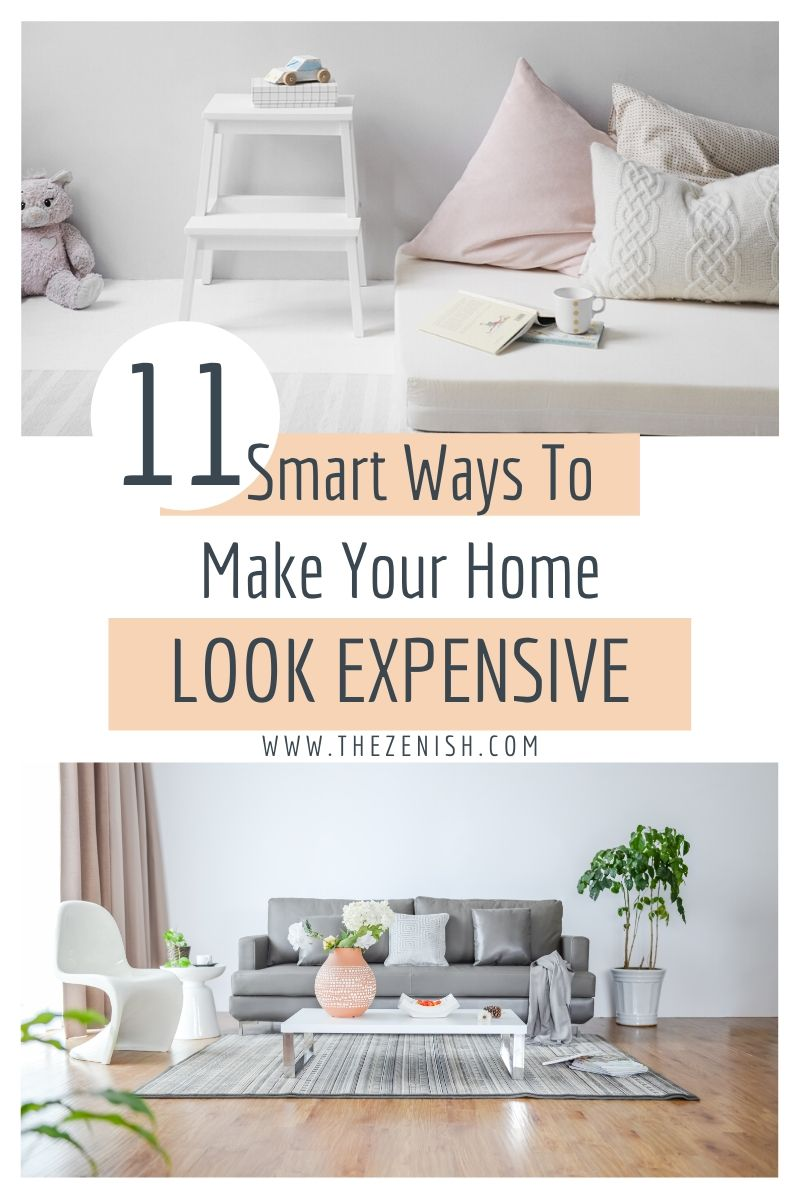 tips to make your home look expensive